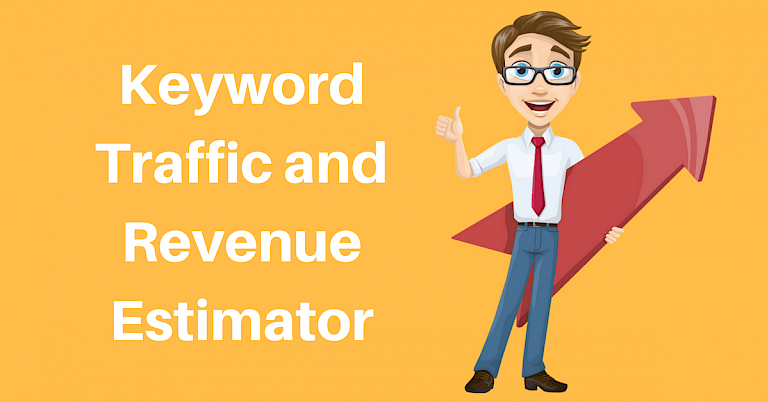 Keyword Traffic and Revenue Estimator